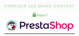 Corriger les mixed content sur Prestashop